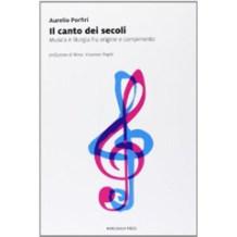 Il Canto Dei Secoli (Marcianum Press)