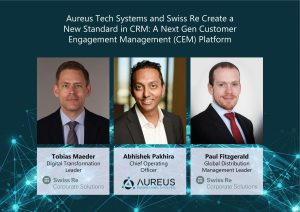 """Read more about the article """"Aureus Tech Systems and Swiss Re Transform Conventional CRM into a 360° Next Gen Customer Engagement Management Solution using Microsoft Azure Cloud and AI"""""""