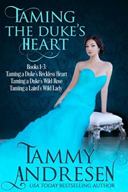Taming the Dukes Heart