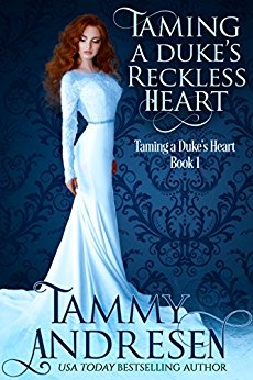 Taming A Dukes Reckless Heart