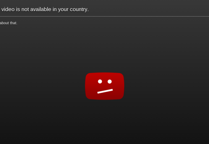 YouTube - Video not available in your country