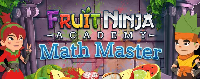 Fruit Ninja Academy- Math Master