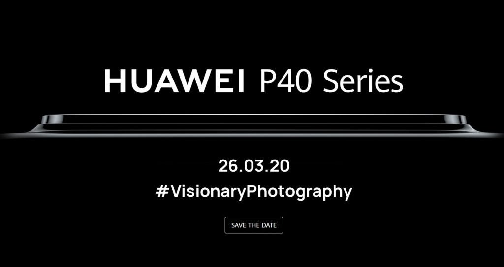 Huawei P40 Flagship Series Will Launch On March 26