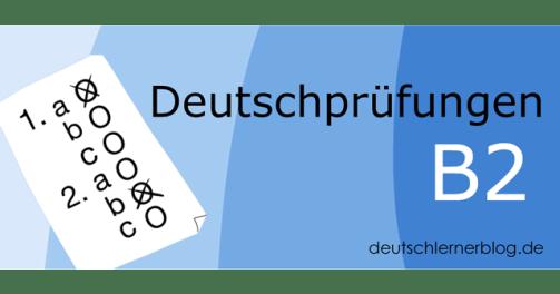 Deutschprüfungen_B2_deutschlernerblog_fb_a.png