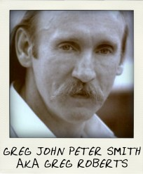 Gregory John Peter Smith aka Greg Roberts-pola