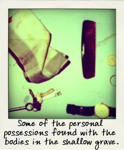 Some of the personal possessions found with the bodies in the shallow grave.-pola