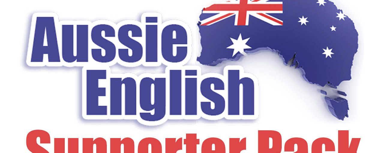Announcement: $1 for a 1-month trial of the Aussie English Supporter Pack