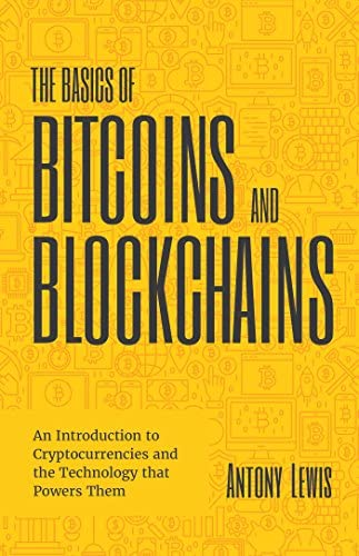 Best Bitcoin and Cryptocurrency Books - The Basics of Bitcoins and Blockchain