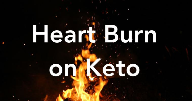 Heartburn on Keto Diet – Causes & Tips