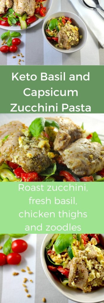 keto basil capsicum pasta, keto basil pasta, keto zoodles, keto basil and capsicum salad, keto chicken thigh recipe