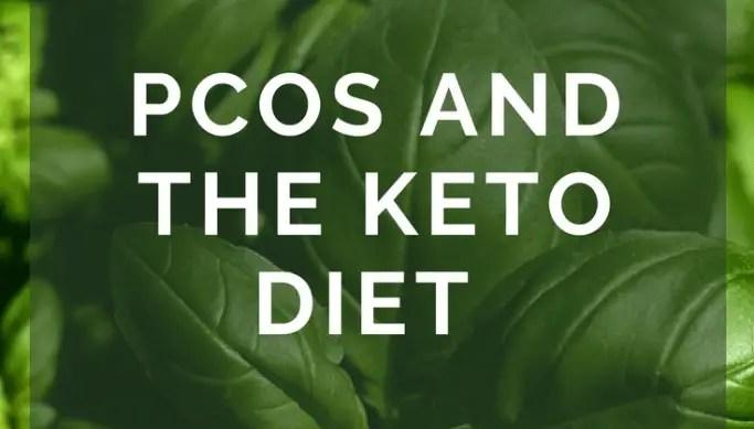 Ketogenic Diet for PCOS