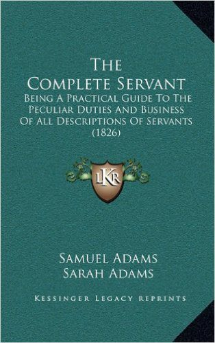 Regency Servants: Valet and Lady's Maid