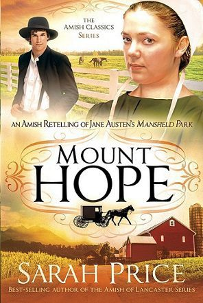 Mount Hope: An Amish Retelling of Jane Austen's Mansfield Park