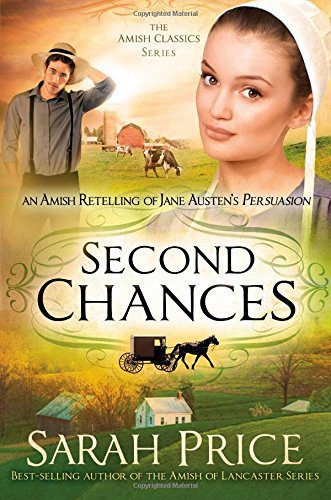 An Excerpt from Second Chances: An Amish Retelling of Jane Austen's Persuasion