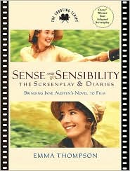 The Sense and Sensibility Screenplay and Diaries