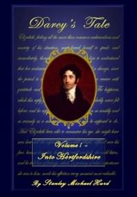 Darcy's Tale Volume I