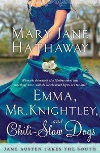 Emma, Mr. Knightley and Chili-Slaw Dogs