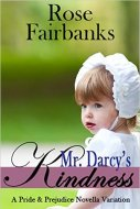 Mr Darcy's Kindness