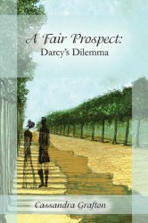 A Fair Prospect- Darcy's Dilemma