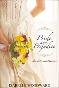 Pride and Prejudice- The Tale Continues