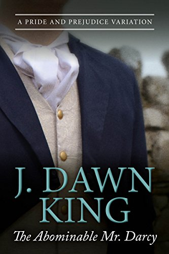 The Abominable Mr. Darcy by J. Dawn King