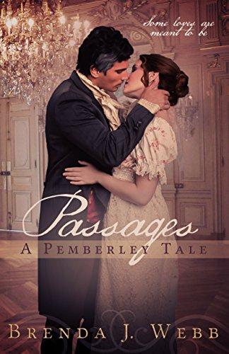 Passage-A Pemberley Tale by Brenda J. Webb