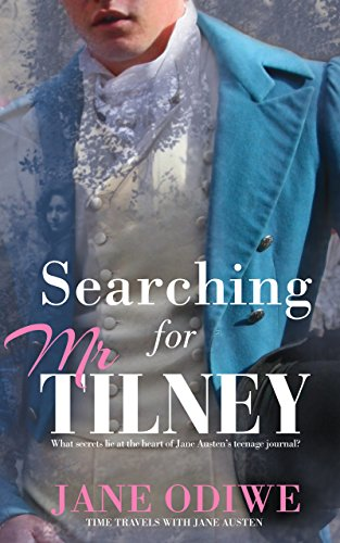 Searching for Mr. Tilney by Jane Odiwe