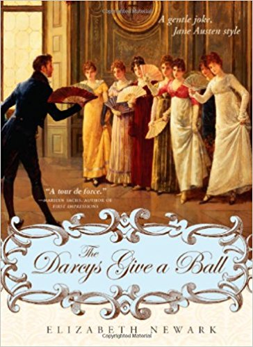The Darcys Give a Ball by Elizabeth Newark