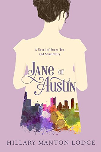 Jane of Austin by Hilary Manton Lodge