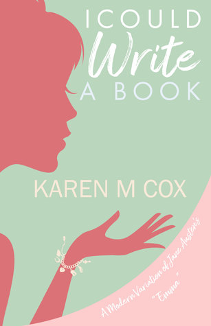 I Could Write a Book by Karen Cox