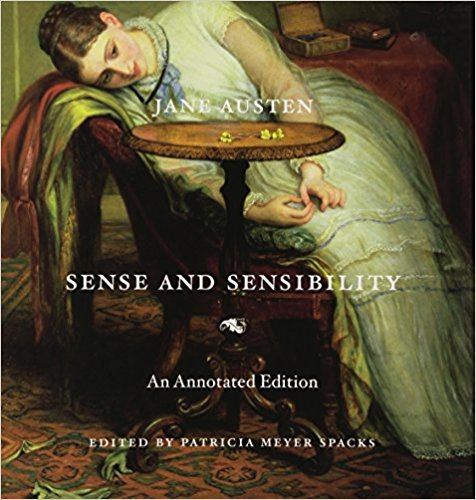 Sense and Sensibility: An Annotated Edition by Jane Austen, Patricia Meyer Spacks