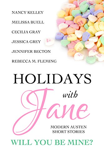 Holidays with Jane: Will You Be Mine? by