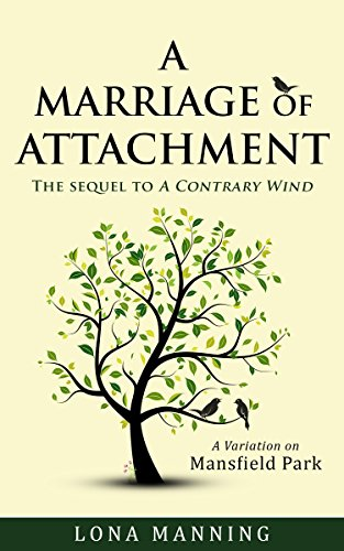 A Marriage of Attachment by Lona Manning