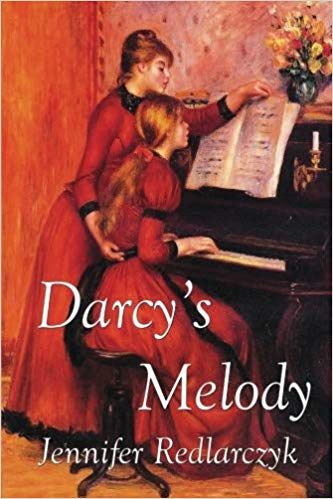 Darcy's Melody by Jennifer Redlarczyk