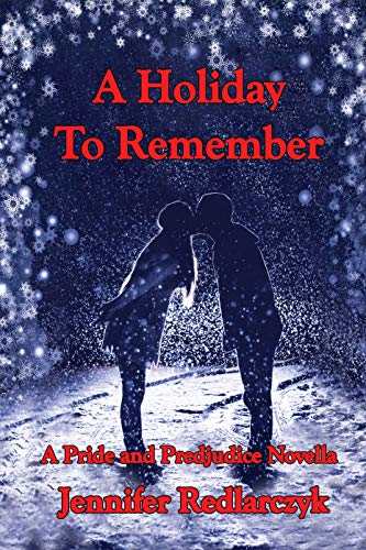 A Holiday to Remember by Jennifer Redlarczyk