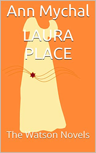 Laura Place by Ann Mychal