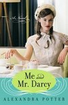 Image of the cover of Me and Mr. Darcy, by Alexandria Potter (2007)