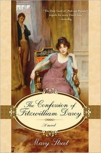 The Confession of Fitzwilliam Darcy, by Mary Street (2008)