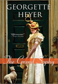 The Grand Sophy, by Georgette Heyer (2009)