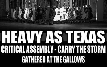 HEAVY AS TEXAS, CRITICAL ASSEMBLY AND MORE at the Dirty Dog Bar!