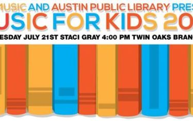 ATX Music and Austin Public Library Present: Music for Kids, Featuring Staci Gray!