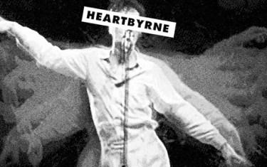HEARTBYRNE :: TALKING HEADS TRIBUTE :: JULY 25 :: PARISH