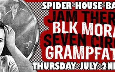 Jam Therapy + BLK Morals + Seven Circles + Grampfather