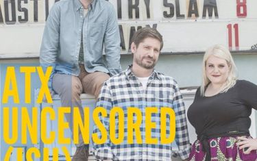 ATX Uncensored(ish) LIVE!