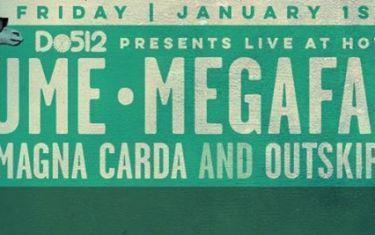 Do512 Presents FREE WEEK: Ume, Megafauna, Magna Carda, Outskirts