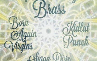INTERROBANG BRASS w/ Born Again Virgins & Kidlat Punch Friday 2/5 at Swan D