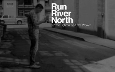 Run River North and The Lighthouse & The Whaler