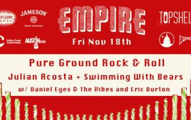 Pure Ground Rock & Roll: Julian Acosta + Swimming With Bears, Presented By Austin.com, Nov. 18