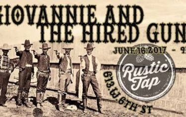 Giovannie and The Hired Guns at Rustic Tap