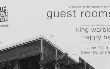 Guest Rooms EP Release // King Warbler // Happy Hell
